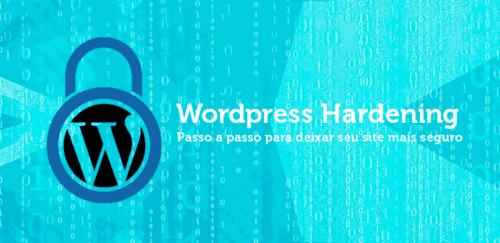 Segurança para WordPress: Um guia com dicas para você aplicar agora!