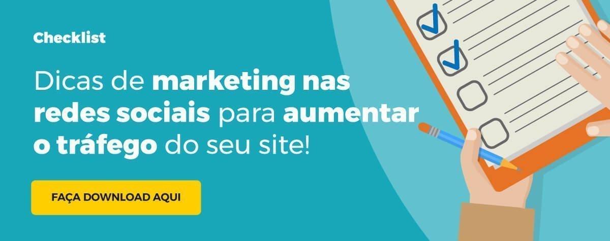 Checklist: Dicas de Marketing nas Redes Sociais para aumentar o tráfego no seu site
