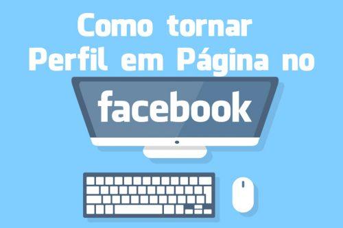 Como converter Perfil em Página no Facebook