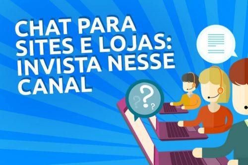 Chat para site: 03 vantagens para o seu e-commerce